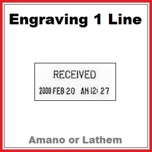 Engraving for Time & Date Stamp | 1 Line